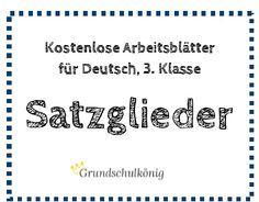 Kostenlose Übungen und Arbeitsblätter zum Thema Satzglieder ...