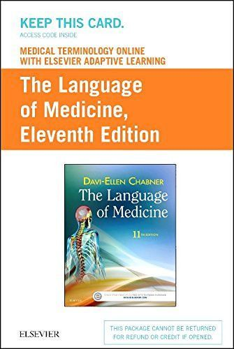 Medical Terminology Online with Elsevier Adaptive Learning for The Language of Medicine (Access Card), 11e