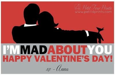 "Mad Men ""I'm mad about you"" Printable Valentines by Petit Four Prints"