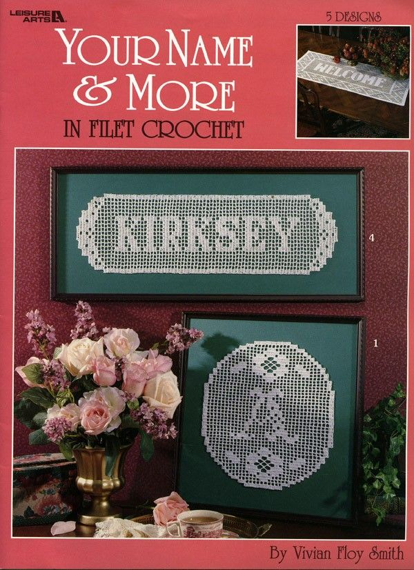 Your Name and More in Filet Crochet eBook | Filet crotchet patterns ...