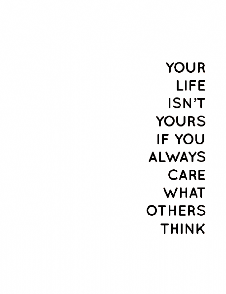 Inspirational Quotes About Not Caring What Others Think Inspirational Quotes Aesthetic Women Aesthetic Words Inspirational Quotes Quotes