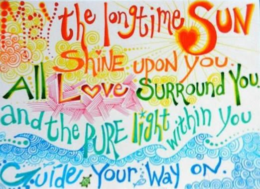 Que el eterno Sol te ilumine. Todo el amor te rodee y la luz pura interior guíe tu camino :)  Sat nam <3 NanBoni