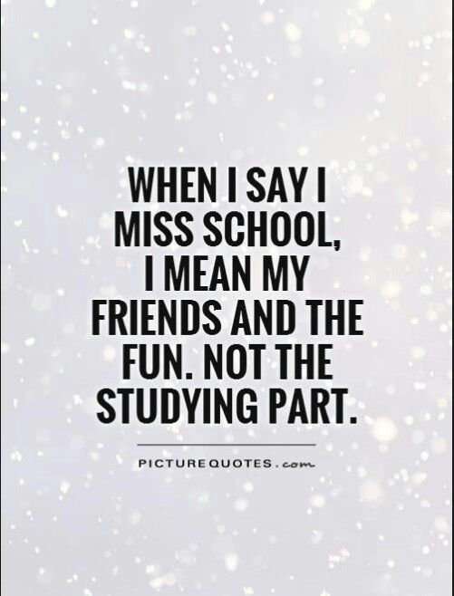 So Me And My Pals School Life Quotes College Friends Quotes College Friendship Quotes