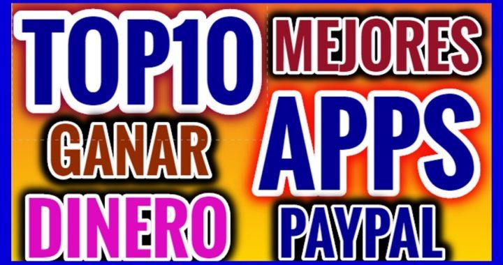 Top 10 Mejores Aplicaciones Para Ganar Dinero A Paypal Ganar Dinero Jugando Gánatelavida Com Ganar Dinero Jugando Ganar Dinero Como Ganar Dolares
