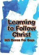 Learning to Follow Christ for Boys by Freeman-Smith http://www.amazon.com/dp/1605872156/ref=cm_sw_r_pi_dp_6Y23ub077V1X8