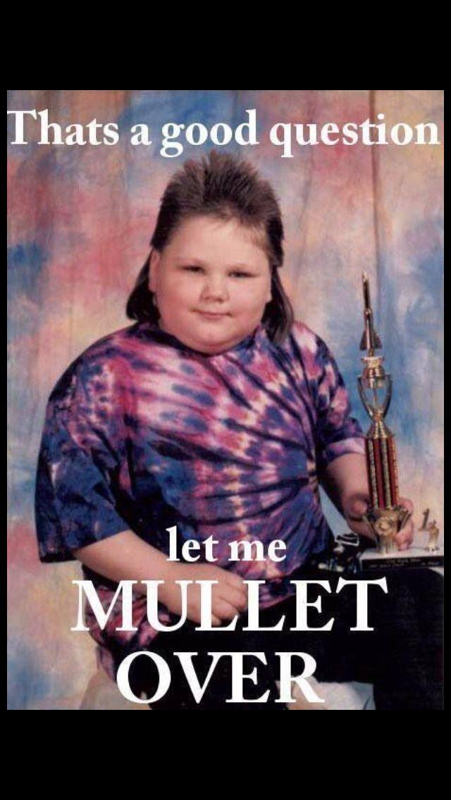 Mullet Joke Haha Funny Make Me Laugh Humor