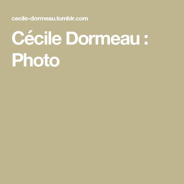 Cécile Dormeau : Photo