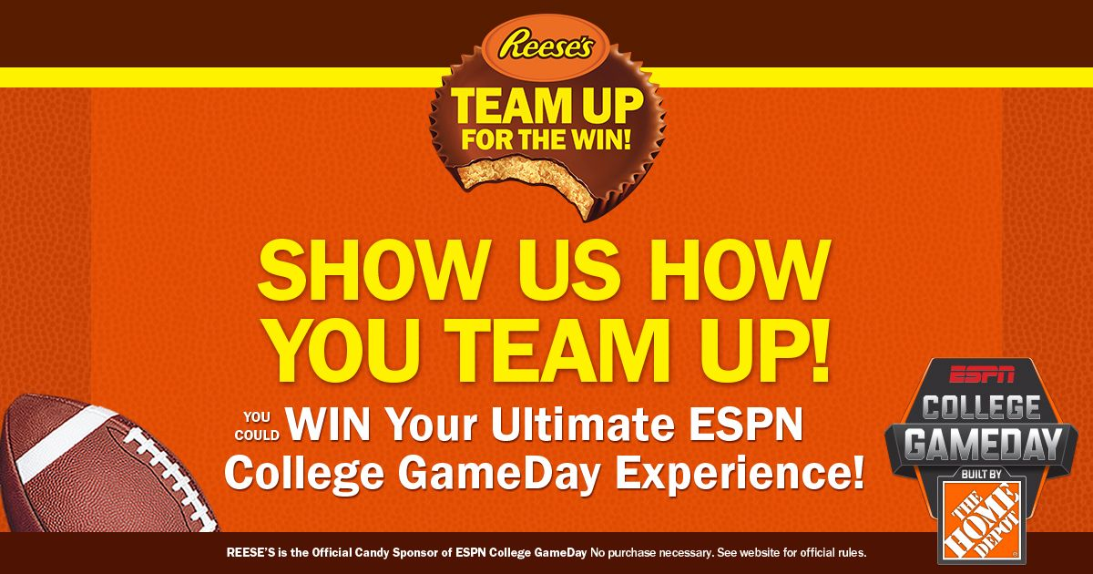 Enter the REESE'S Team Up For the Win promotion and you could win your Ultimate ESPN College GameDay Experience.TeamREESES.com