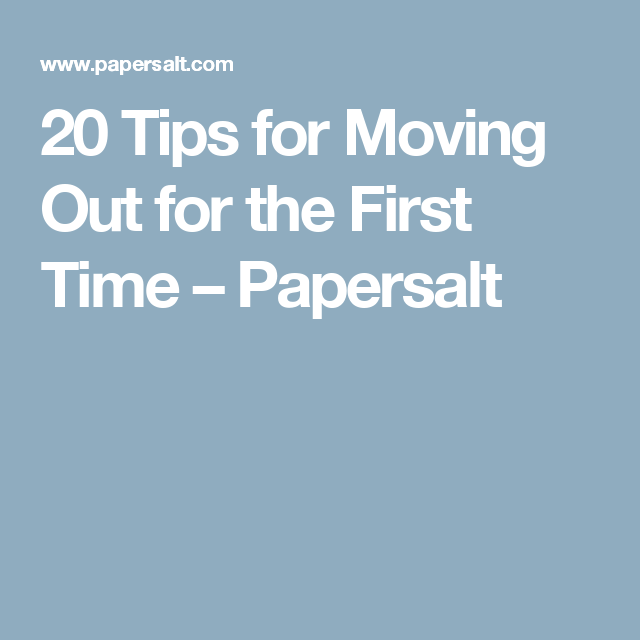 20 Tips for Moving Out for the First Time | Apartments, Apartment ...