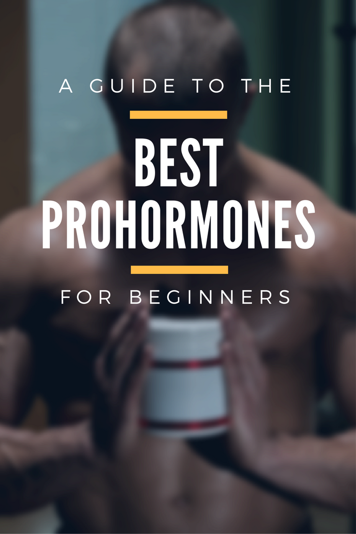 A Guide to the Best Prohormones for Beginners | Crossfit