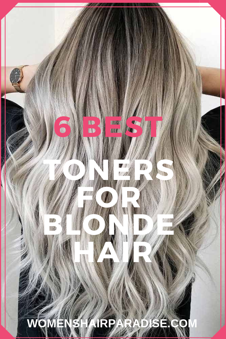 6 Best Toners For Blonde Hair In 2020 Toner For Blonde Hair Yellow Blonde Hair Cool Blonde Hair