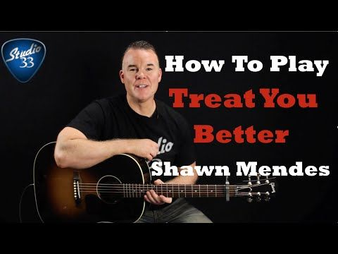 How To Play Treat You Better - YouTube | guitar | Pinterest ...