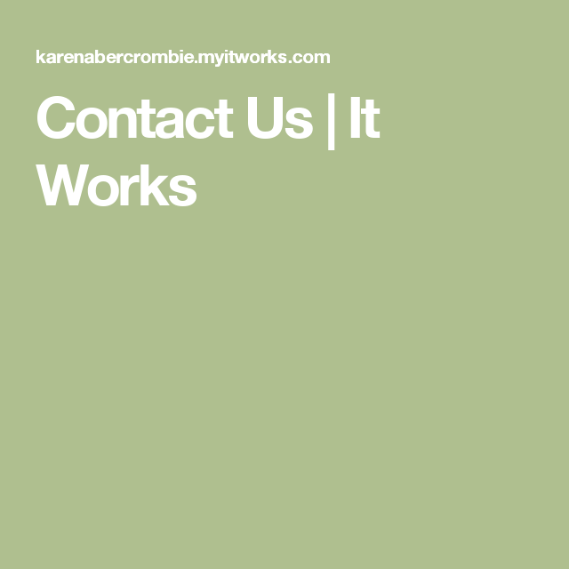 Contact Us   It Works