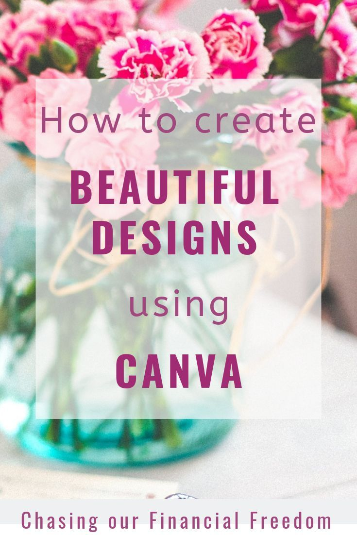 How To Use Canva To Create Beautiful Visuals Graphic