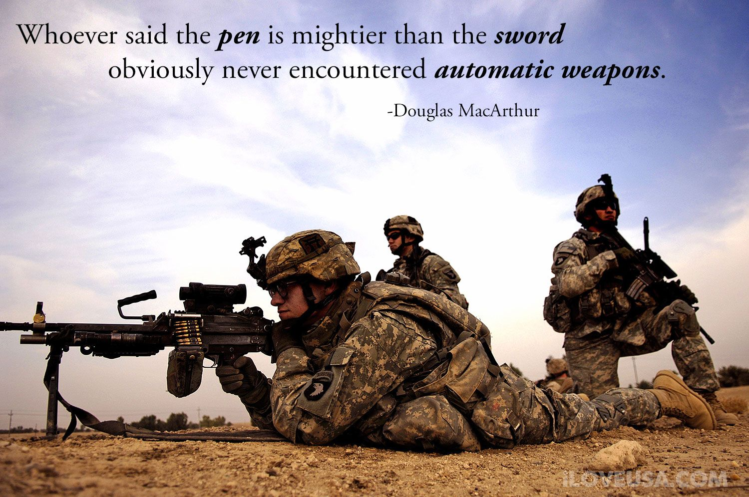 whoever said the pen is mightier than the sword obviously never whoever said the pen is mightier than the sword obviously never encountered automatic weapons