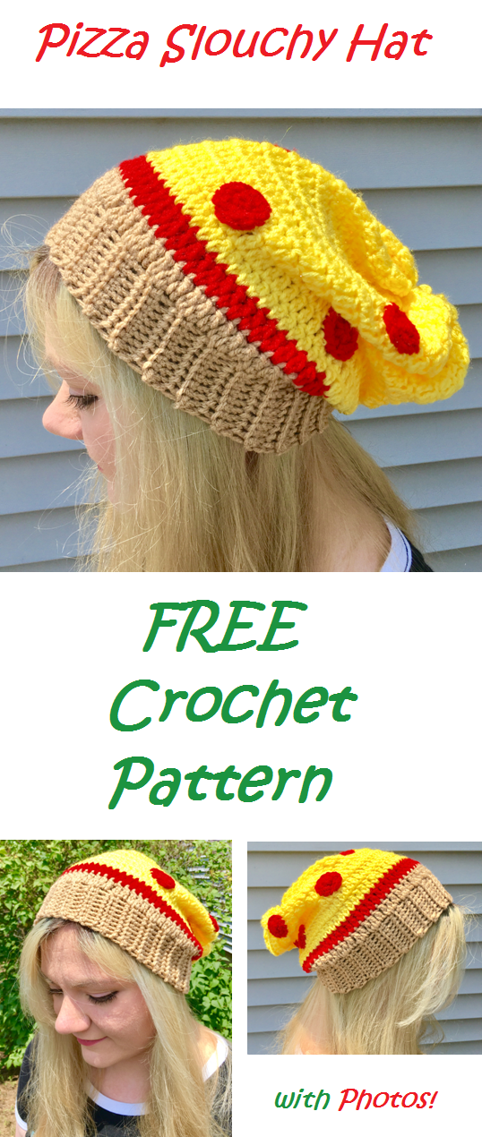 Learn to crochet this Pizza slouchy hat with my FREE crochet pattern ...