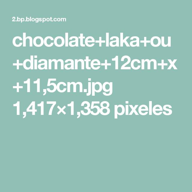 chocolate+laka+ou+diamante+12cm+x+11,5cm.jpg 1,417×1,358 pixeles