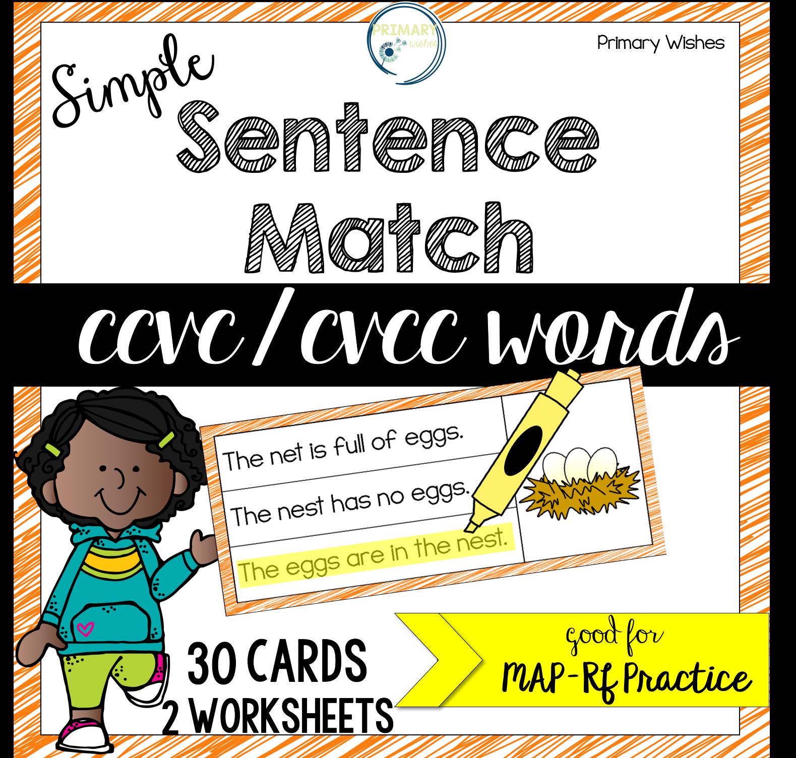 Simple Sentence Match Ccvc Cvcc