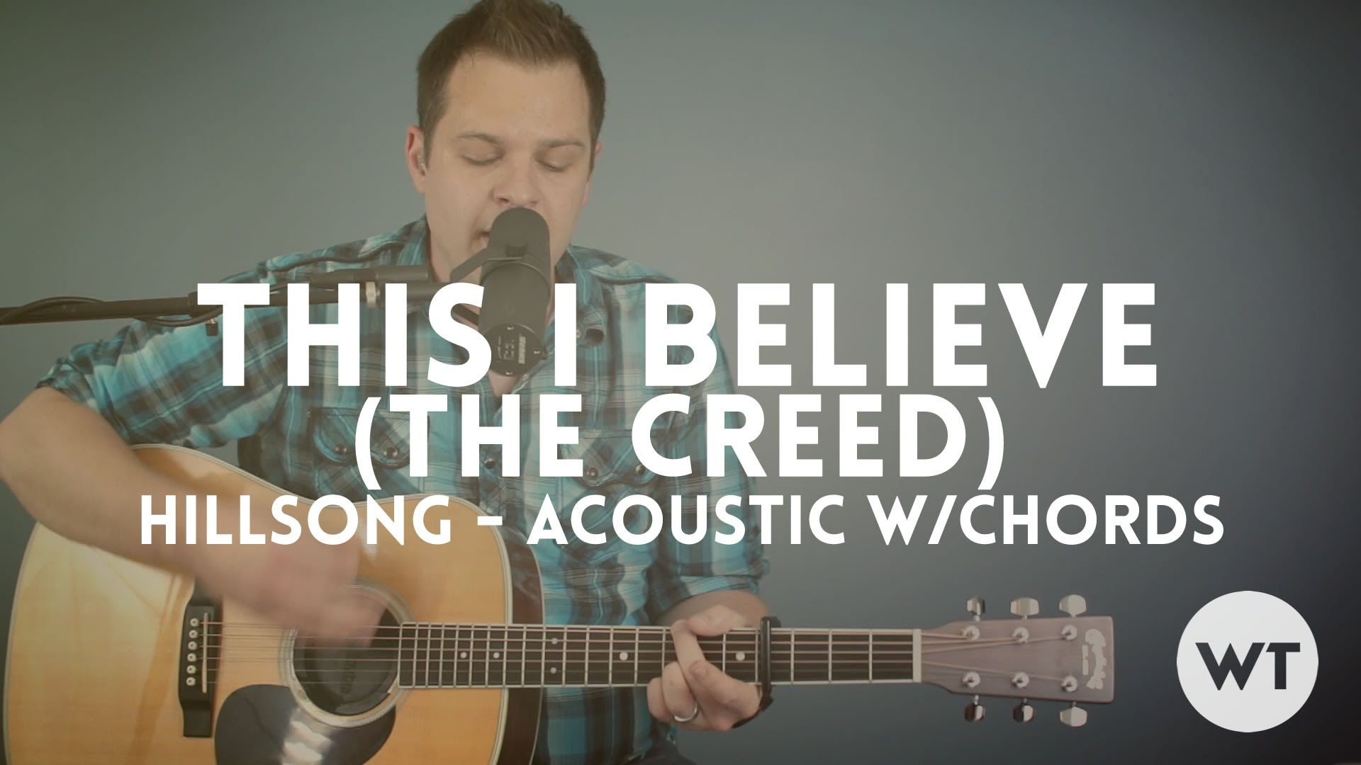 This I Believe The Creed Hillsong Worship Acoustic With