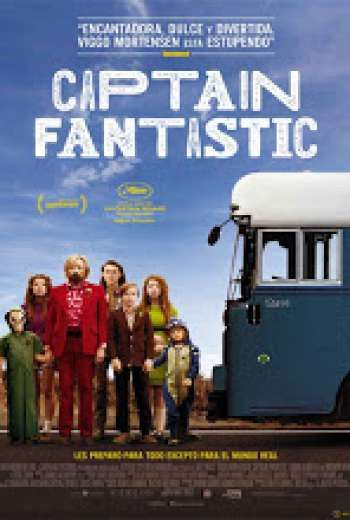 Ver Y Descargar Película Captain Fantastic 2016 Online Captain Fantastic Es Una Película Que Pertenece A La Cate Captain Fantastic Tv Series Online Movie Tv