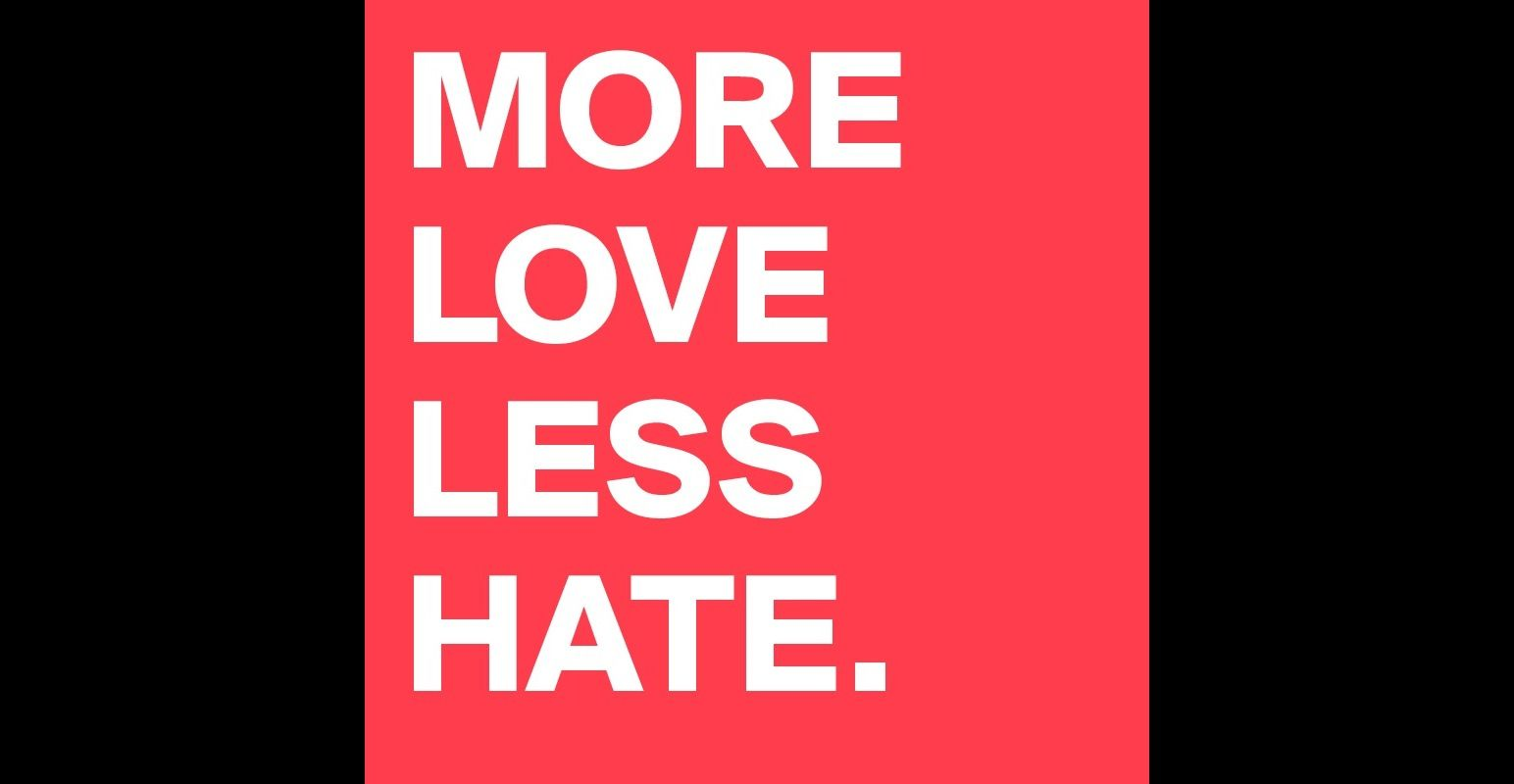 more love less hate - Buscar con Google