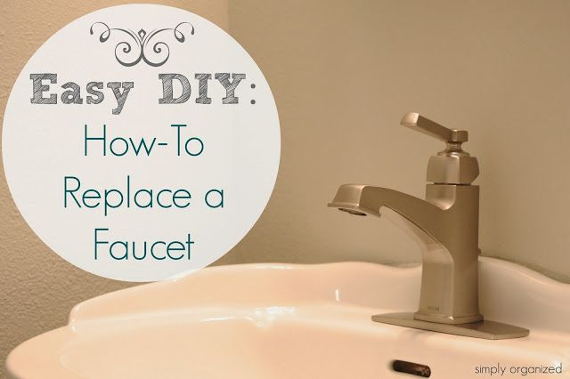 Easy Diy How To Replace A Bathroom Faucet Bathroom Faucets Bathroom Repair Easy Diy