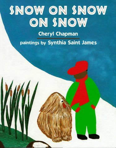 Snow on Snow on Snow by Cheryl Chapman, I just used this book in a visualizing lesson...it is great