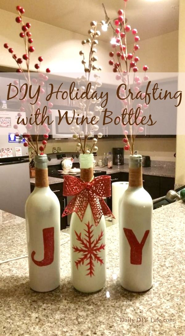 Gorgeous DIY Holiday Crafting with Wine Bottles