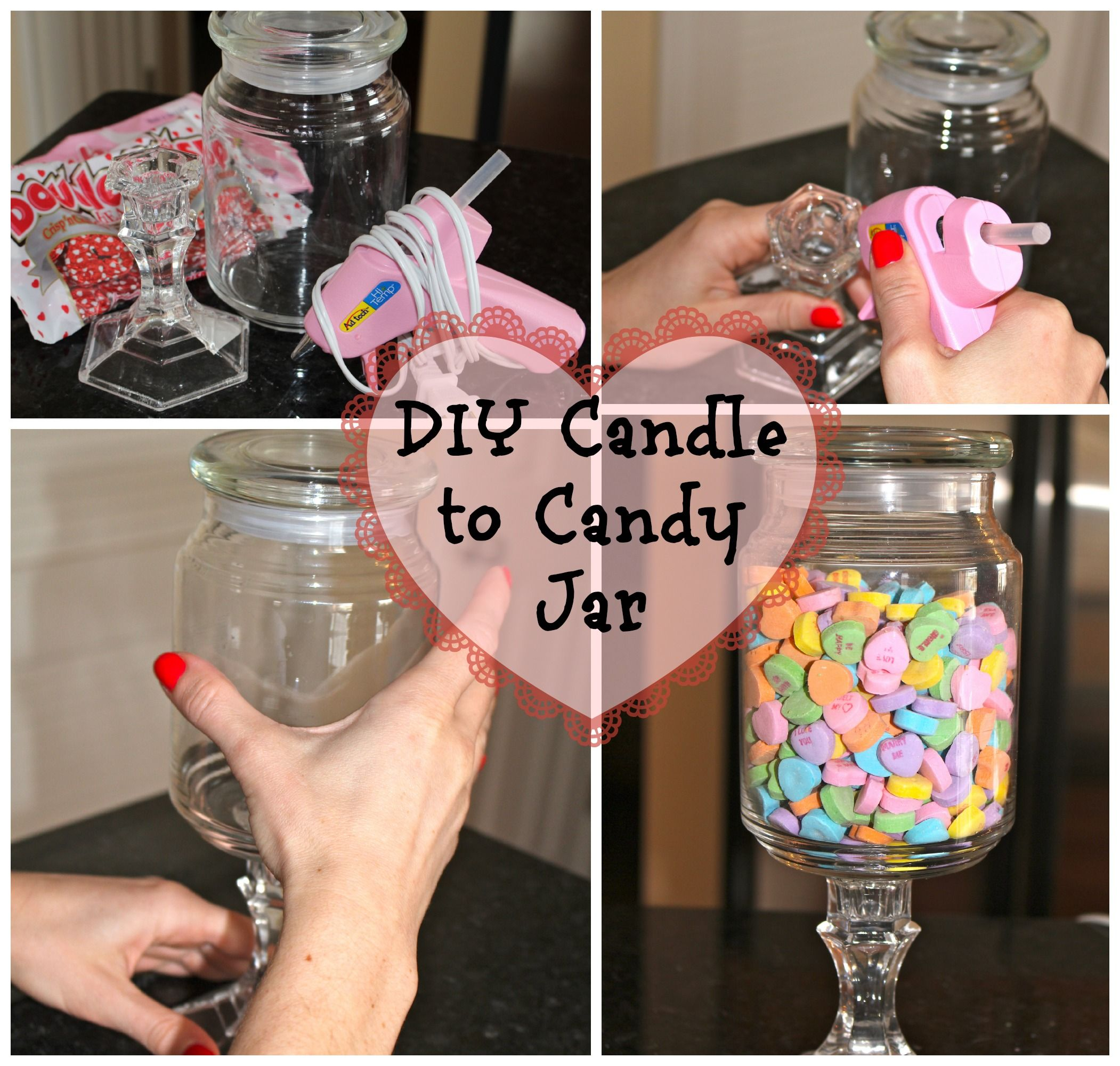 Refuse Candle Jars To Make A Diy Candy Jar For Vlentine S Day Like The Idea Of Reusing Candle Jars