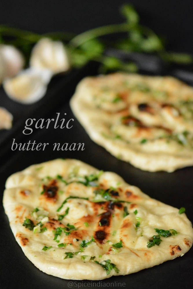 NAAN RECIPE WITHOUT YEAST - Garlic Butter Naan ...