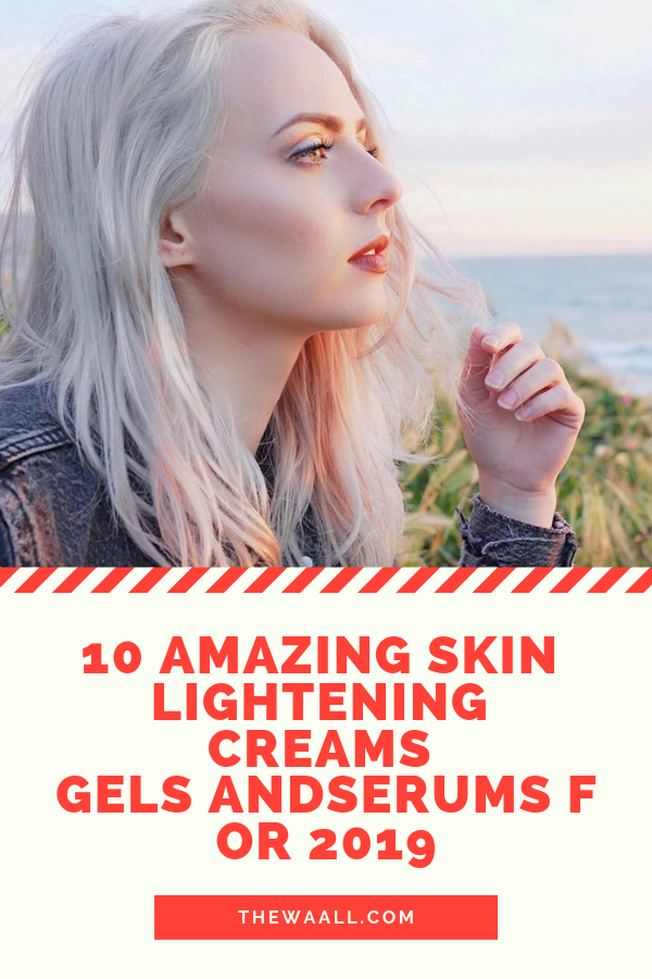 cc7e73251769 10 Amazing Skin Lightening Creams Gels And Serums For 2019  Here are the  best skin Lightening Creams that will help you get glowing and shiny skin  fastest ...