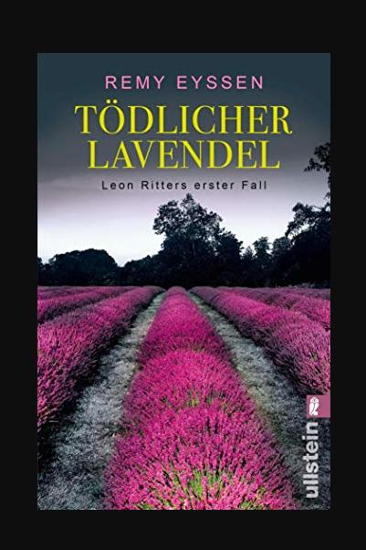 Todlicher Lavendel Leon Ritters Erster Fall Ein Leon Ritter Krimi 1 Buch Online Lesen Books To Read For Women Book Challenge Film Books
