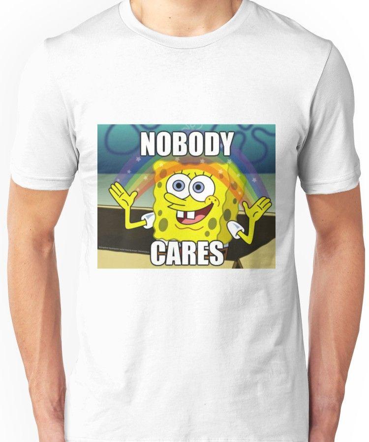 Spongebob Nobody Cares Slim Fit T Shirt Products T Shirt