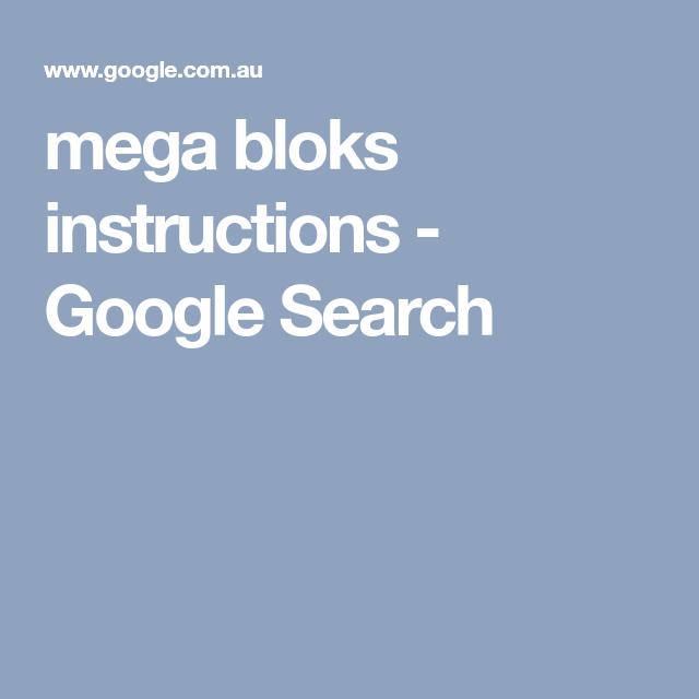 Mega Bloks Instructions Google Search Mega Blocks Pinterest