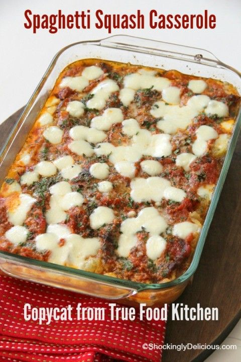 Spaghetti Squash Casserole From True Food Kitchen Recipes I Want To
