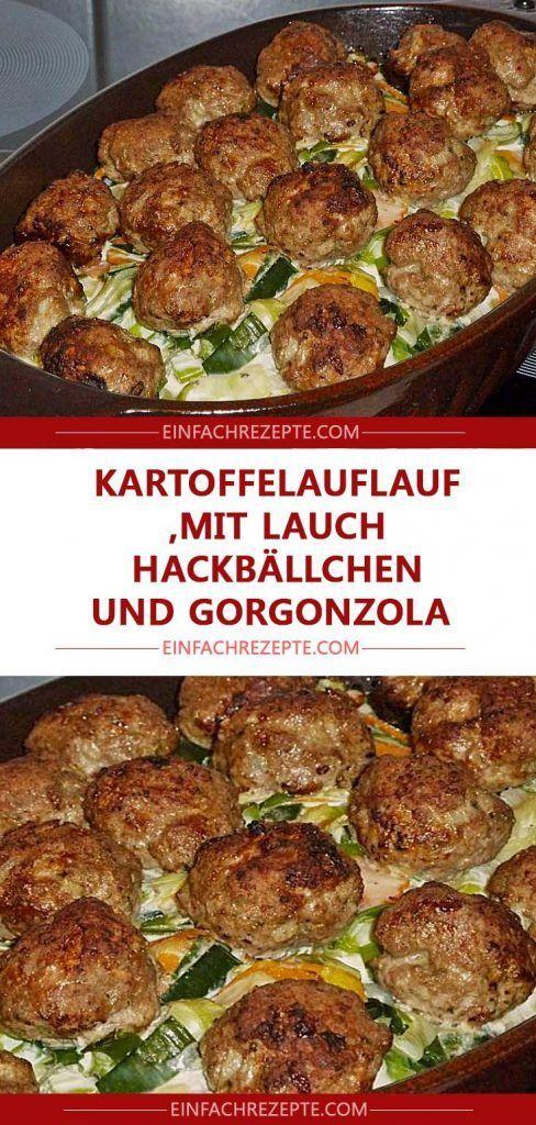 Kartoffelauflauf mit lauch, hackbällchen und gorgonzola
