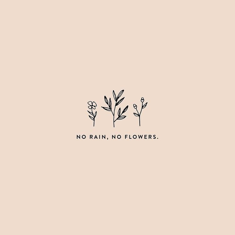 Resilience: No rain, no flowers. - Luella and Rose