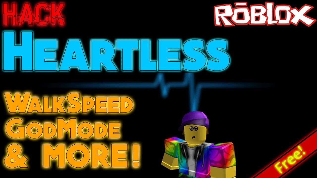 Roblox Exploit Hack Heartless New Free Working Walkspeed