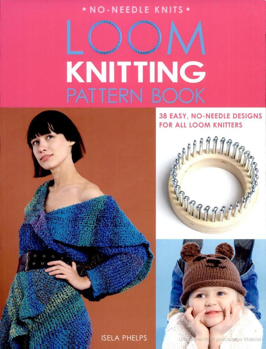 Loom Knitting Pattern Book | Loom Knitting Magazines | Pinterest ...