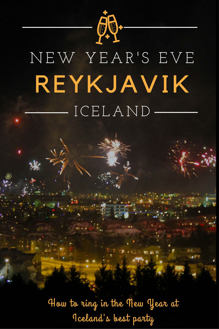 How To Celebrate New Year S Eve In Reykjavik Luxe Adventure Traveler In 2020 Reykjavik Iceland Travel New Years Eve