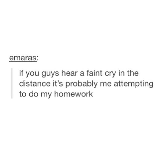Funny Study Quotes Tumblr: A Faint Cry In The Distance... (Tumblr Post)
