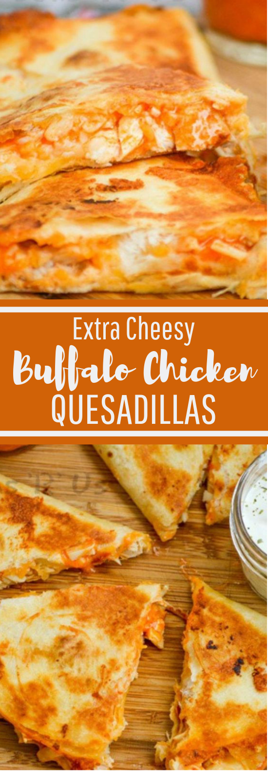Photo of Quesadillas de pollo Buffalo con queso extra #deliciousrecipe #lunch