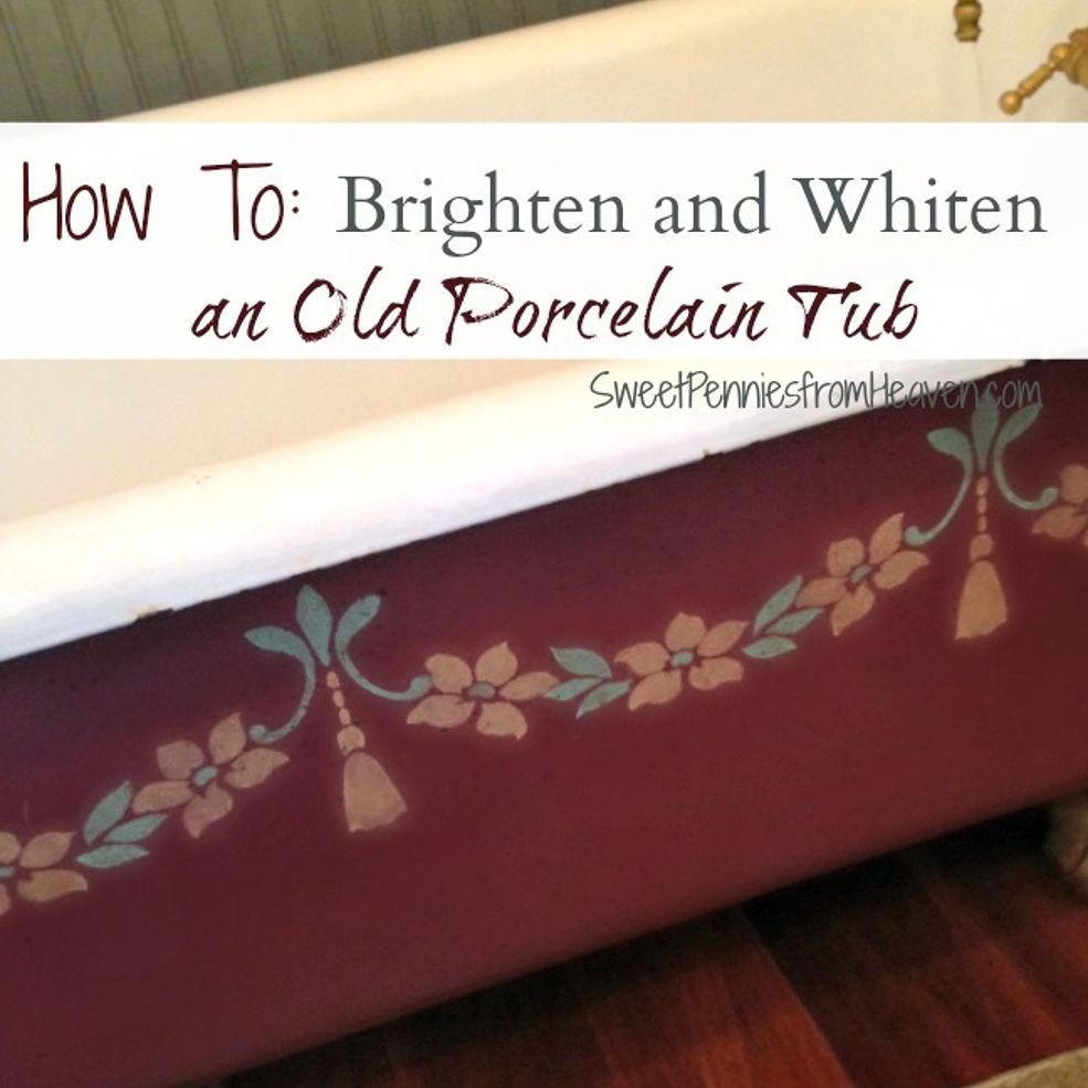 How to Safely Clean a Porcelain Tub and Remove Stubborn Stains ...