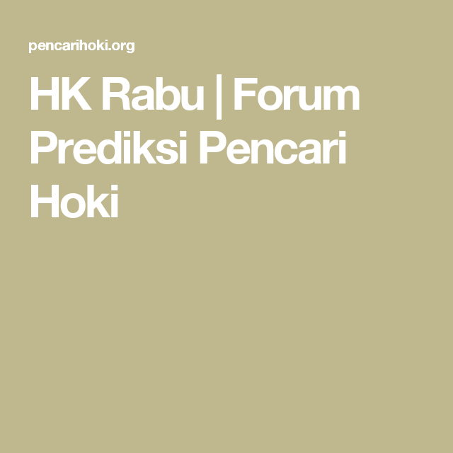 HK Rabu | Forum Prediksi Pencari Hoki | prediksi sydney, sgp, hongkong