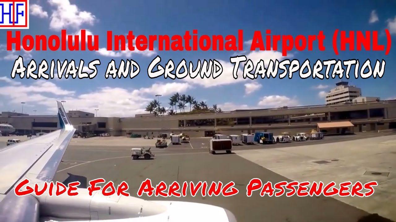Honolulu International Airport (HNL) Arrivals and Ground