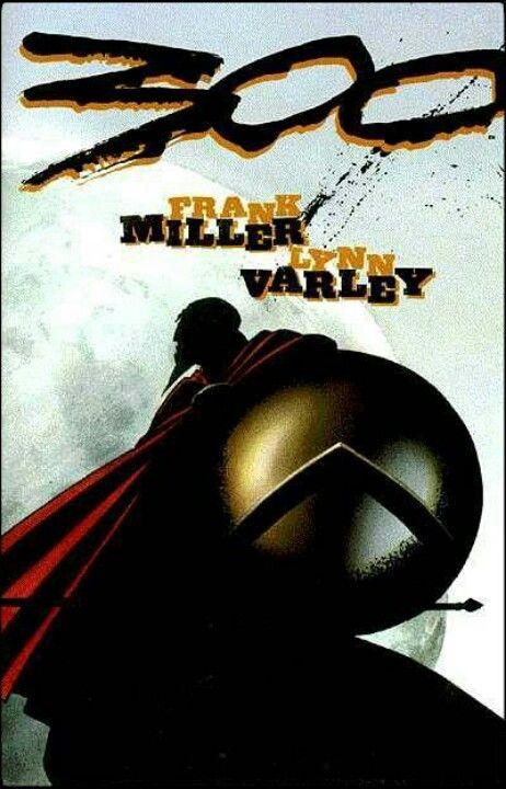300 (& graphic novel by Frank Miller)