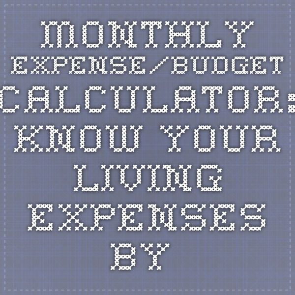Monthly ExpenseBudget Calculator Know Your Living Expenses By