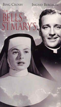 The Bells of Saint Mary's (1944).  Great film with Ingrid Bergman and Bing Crosby. (Also has in it Henry Travers, who played Clarence, the angel, from It's A Wonderful Life).