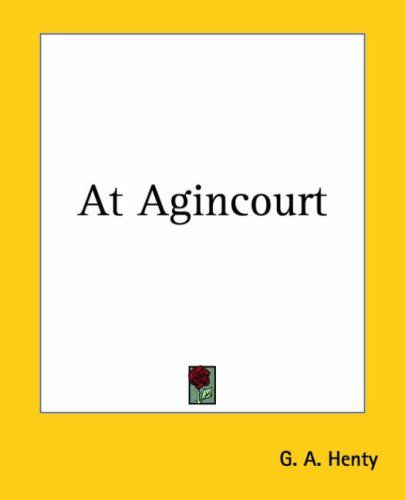 At Agincourt You Need To Work Through The Initial Background Info