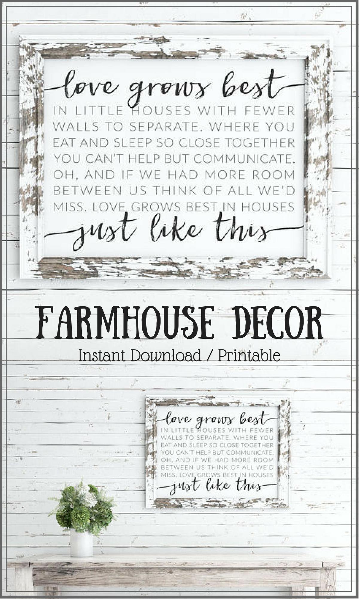 Love Grows Best In Little Houses Printable Little Houses Sign Love Grows Best Art Love Grows Farmhouse Decor Rustic Farmhouse Decor Baby Girl Nursery Decor